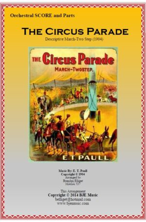The Circus Parade (March-Twostep) – Orchestra