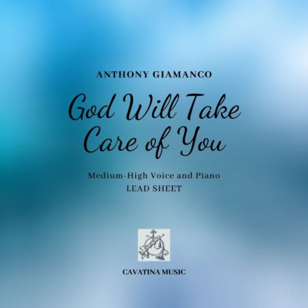 GOD WILL TAKE CARE OF YOU - lead sheet
