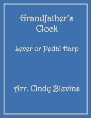Grandfather's Clock, Harp Solo with Recording, Lever or Pedal Harp