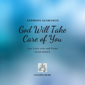 GOD WILL TAKE CARE OF YOU – low voice and piano