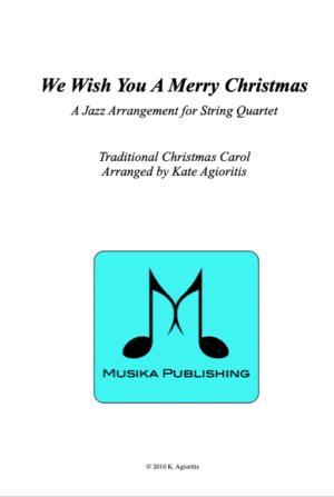 We Wish You A Merry Christmas – Jazz Carol for String Quartet