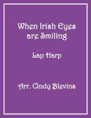 When Irish Eyes are Smiling, Lap Harp Solo with recording