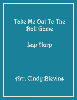 Take Me Out To the Ball Game, Lap Harp Solo with recording