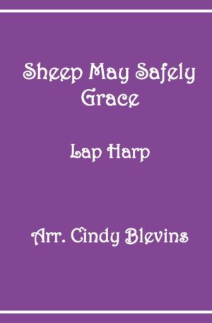 Sheep May Safely Graze, Lap Harp Solo with recording