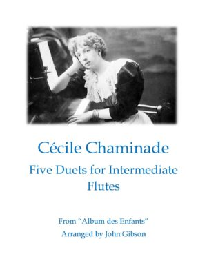 Cecile Chaminade – 5 Duets for Intermediate Flutes