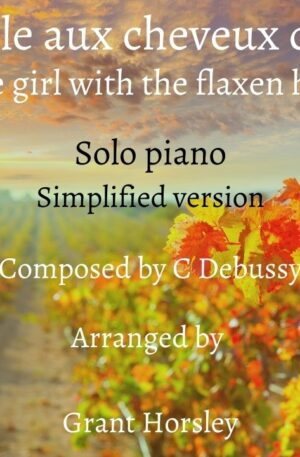 """""""The Girl with the Flaxen Hair"""" Piano solo-Simplified version"""