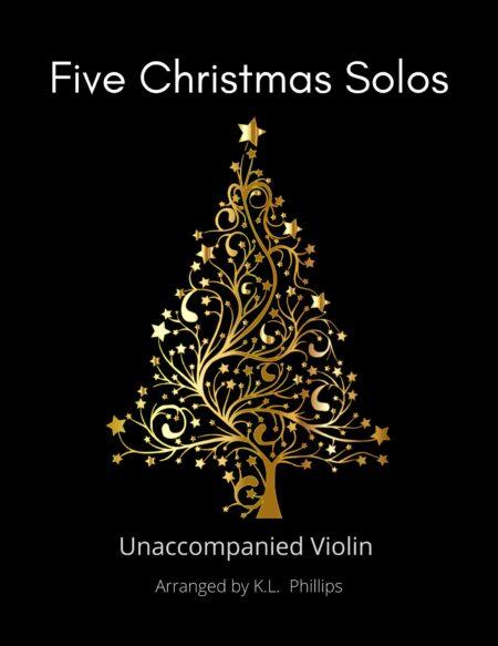Five Christmas Solos - Unaccompanied Violin