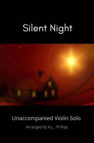 Silent Night – Unaccompanied Violin Solo