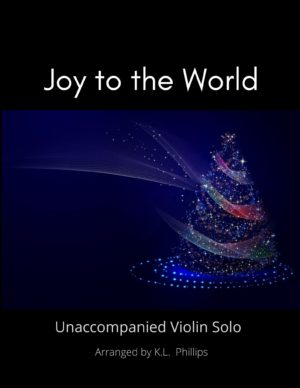 Joy to the World – Unaccompanied Violin Solo