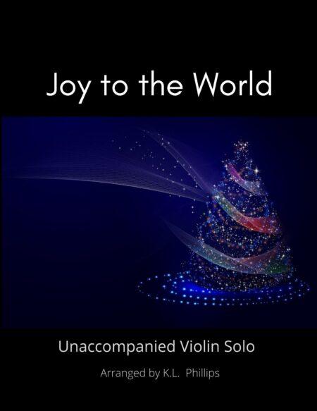 Joy to the World - Unaccompanied Violin Solo title