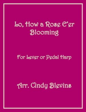 Lo, How A Rose E'er Blooming, Harp Solo with recording, lever or pedal harp