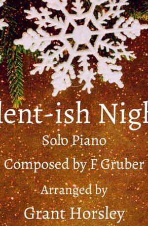 """Silent-ish Night"" Piano solo"