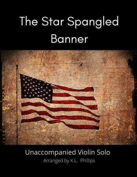 The Star Spangled Banner - Unaccompanied Violin Solo title