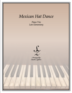 Mexican Hat Dance -Late Elementary 1 Piano, 6 Hand Trio
