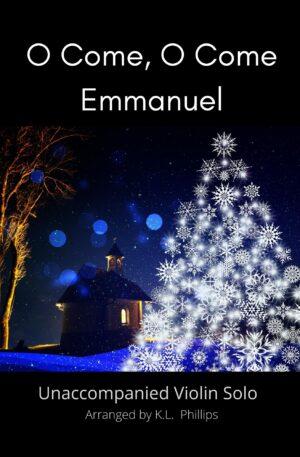 O Come, O Come Emmanuel – Unaccompanied Violin Solo