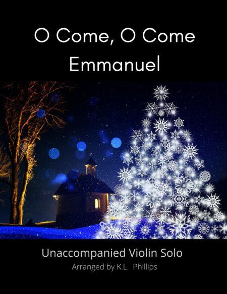 O Come, O Come Emmanuel - Unaccompanied Violin Solo