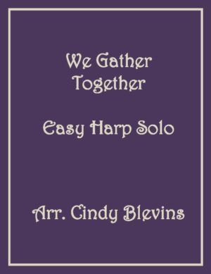 We Gather Together, Easy Harp Solo with recording
