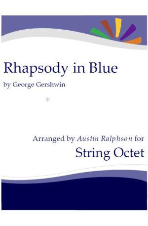 Rhapsody In Blue – string ensemble / string octet / string orchestra