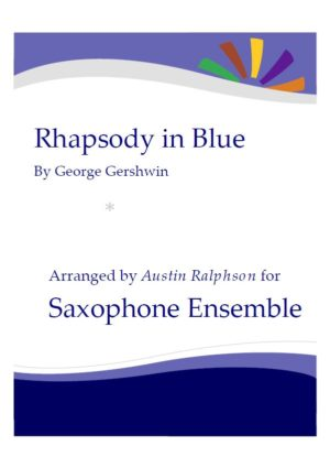 Rhapsody In Blue – sax ensemble