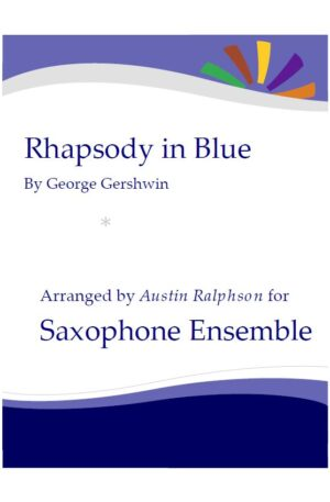 Rhapsody In Blue – sax ensemble