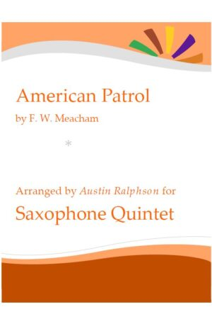 American Patrol – sax quintet