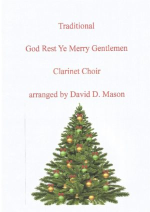 God Rest Ye Merry Gentlemen – Clarinet Choir