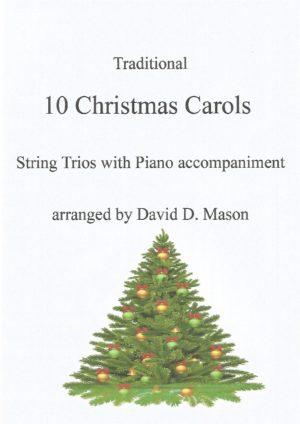 10 Christmas Carols- String Trio+ Piano