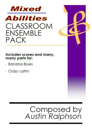 Mixed Abilities Classroom Ensemble Pack VOLUME 1