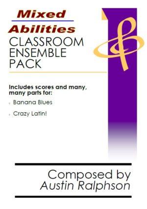Mixed Abilities Classroom Ensemble Pack VOLUME 1