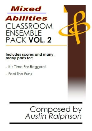 Mixed Abilities Classroom Ensemble Pack VOLUME 2