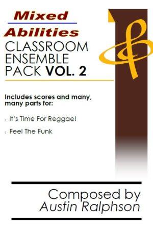 Mixed Abilities Classroom Ensemble Pack VOLUME 2