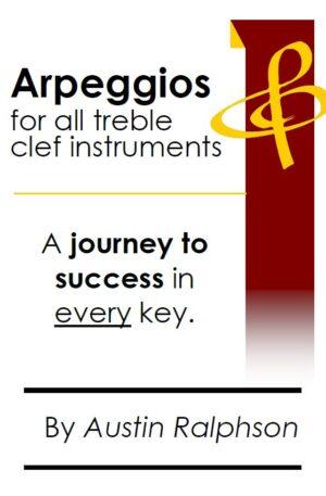 Arpeggio book (arpeggios) for all TREBLE CLEF instruments