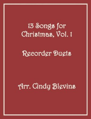 13 Songs for Christmas, Vol. 1, Recorder Duets