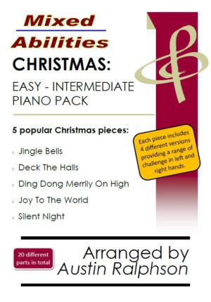 COMPLETE Christmas book for easy piano to intermediate piano (5 pieces) – Mixed Abilities Series