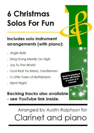6 Christmas Clarinet Solos for Fun – with FREE BACKING TRACKS and piano accompaniment to play along with (various levels)