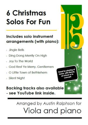 6 Christmas Viola Solos for Fun – with FREE BACKING TRACKS and piano accompaniment to play along with (various levels)