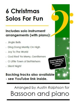 6 Christmas Bassoon Solos for Fun – with FREE BACKING TRACKS and piano accompaniment to play along with (various levels)