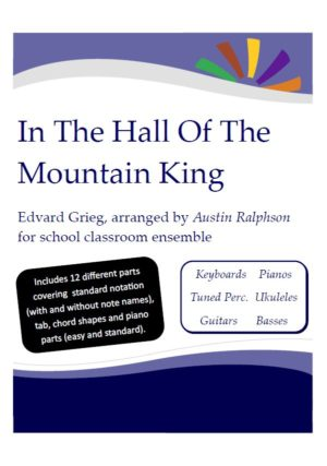 In The Hall Of The Mountain King with backing track – Western Classical Music Classroom Ensemble: Keyboards, Ukuleles, Guitars, Basses, Tuned Percussion, Piano