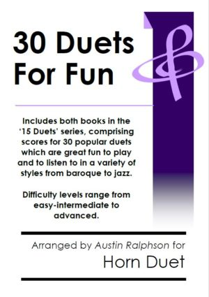 COMPLETE Book of 30 Horn Duets for Fun (popular classics volumes 1 and 2)