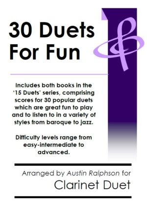 COMPLETE Book of 30 Clarinet Duets for Fun (popular classics volumes 1 and 2) – various levels