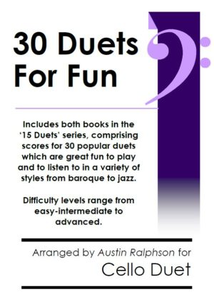 COMPLETE Book of 30 Cello Duets for Fun (popular classics volumes 1 and 2)