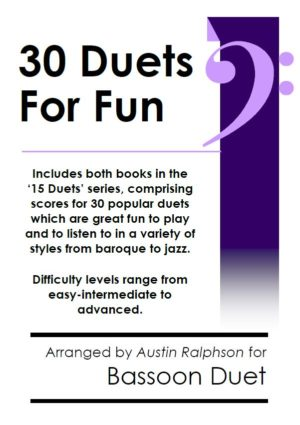 COMPLETE Book of 30 Bassoon Duets for Fun (popular classics volumes 1 and 2)
