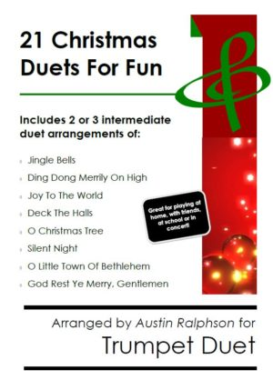 21 Christmas Trumpet Duets for Fun – various levels
