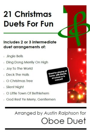 21 Christmas Oboe Duets for Fun – various levels