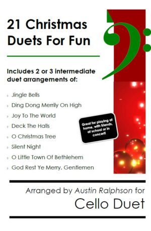 21 Christmas Cello Duets for Fun – various levels