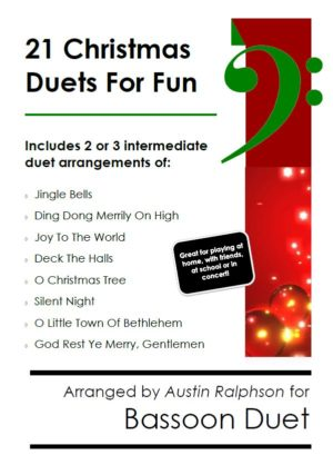 21 Christmas Bassoon Duets for Fun – various levels