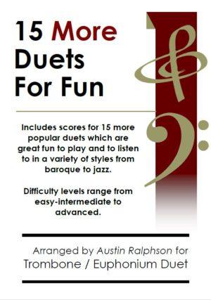 15 More Trombone Duets or Euphonium Duets for Fun (popular classics volume 2)