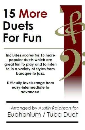 15 More Euphonium and Tuba Duets for Fun (popular classics volume 2)