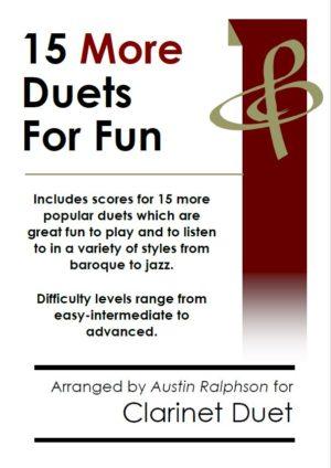 15 More Clarinet Duets for Fun (popular classics volume 2) – various levels