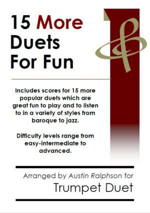 15 More Trumpet Duets for Fun (popular classics volume 2) – various levels